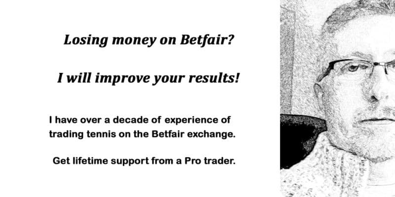 Losing money on Betfair? I will improve your results. Lifetime support from a Pro tennis trader